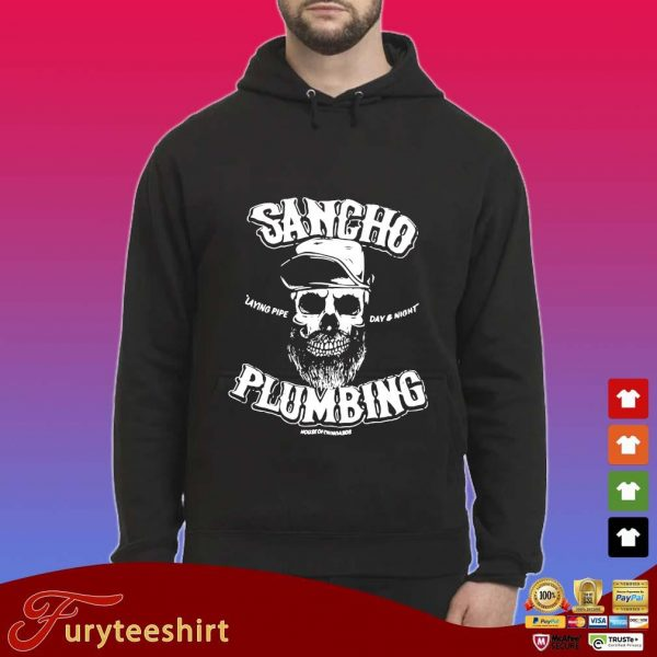 Sancho laying pipe day and night plumbing s Hoodie