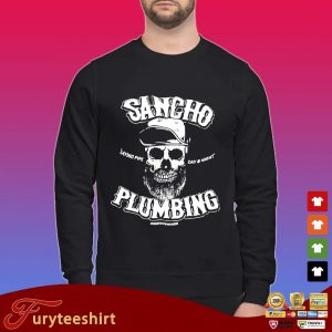 Sancho laying pipe day and night plumbing shirt