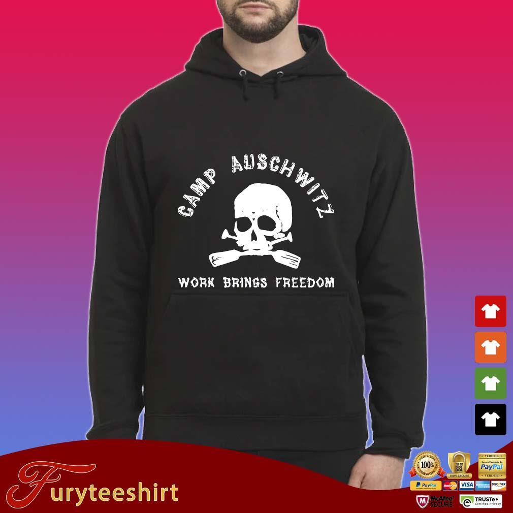 Skull camp auschwitz work brings freedom shirts Hoodie