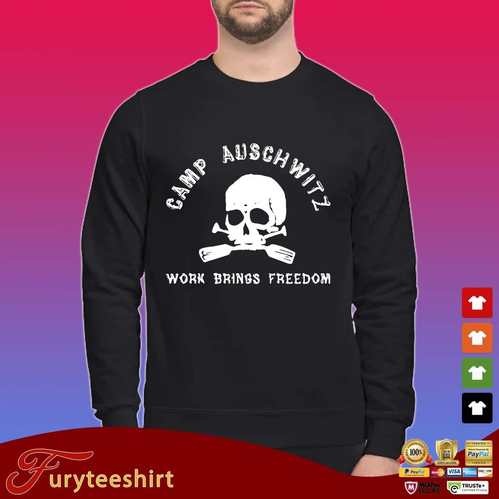 Skull camp auschwitz work brings freedom shirts