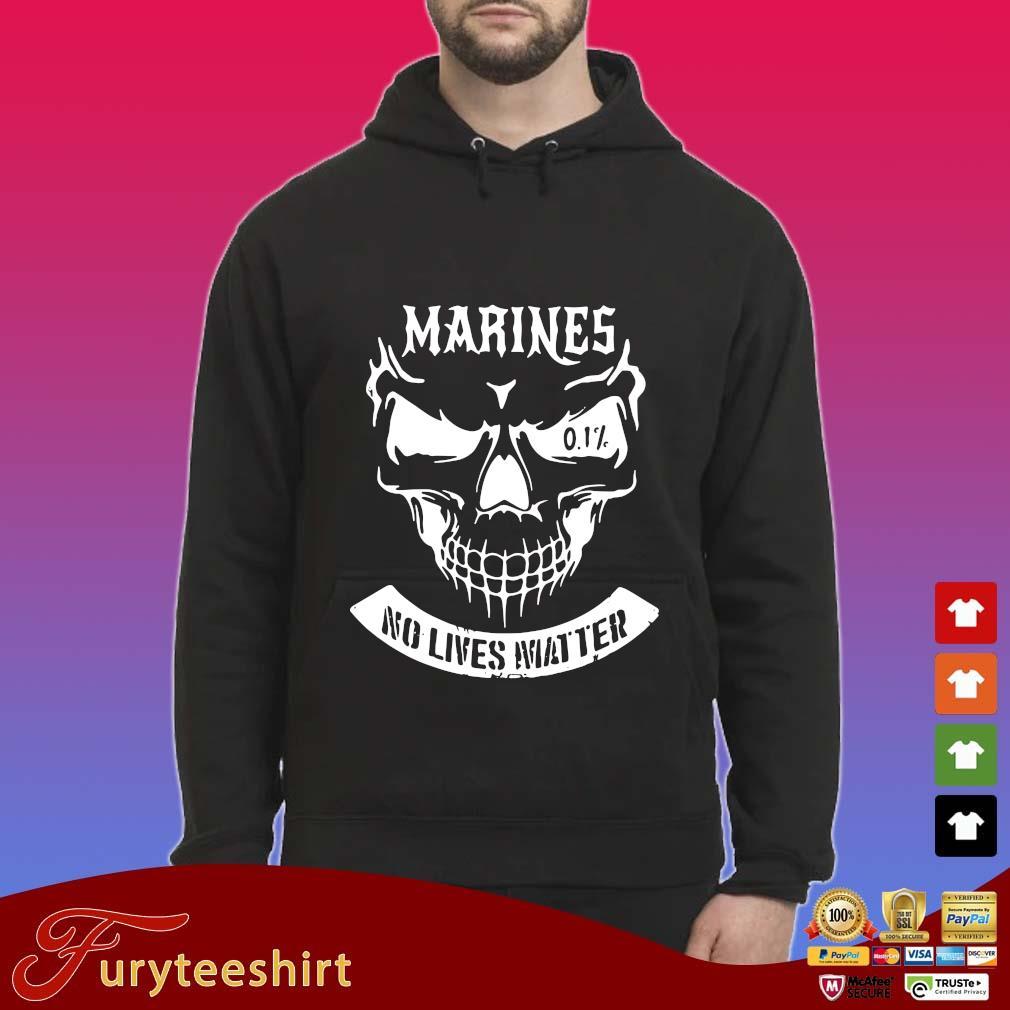 Skull Marines No Lives Matter Shirt Hoodie