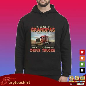 Some grandpas play bingo real grandpas drive trucks s Hoodie