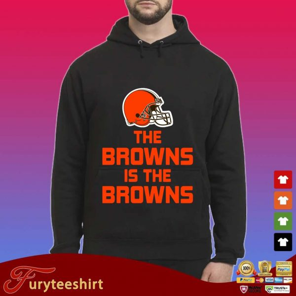 The Cleveland Browns is the Browns s Hoodie