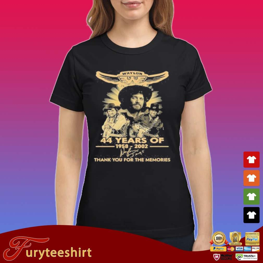 Waylon Jennings 44 Years Of 1958 2020 Signature Thank You For The Memories T-Shirt Ladies