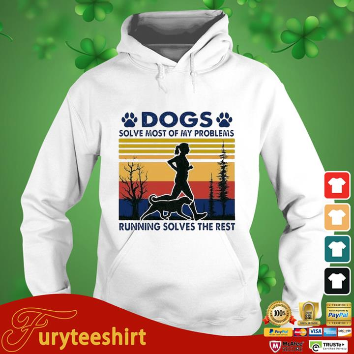 Dogs Solve Most Of My Problems Running Solves The Rest Vintage Retro Shirt hoodie trang