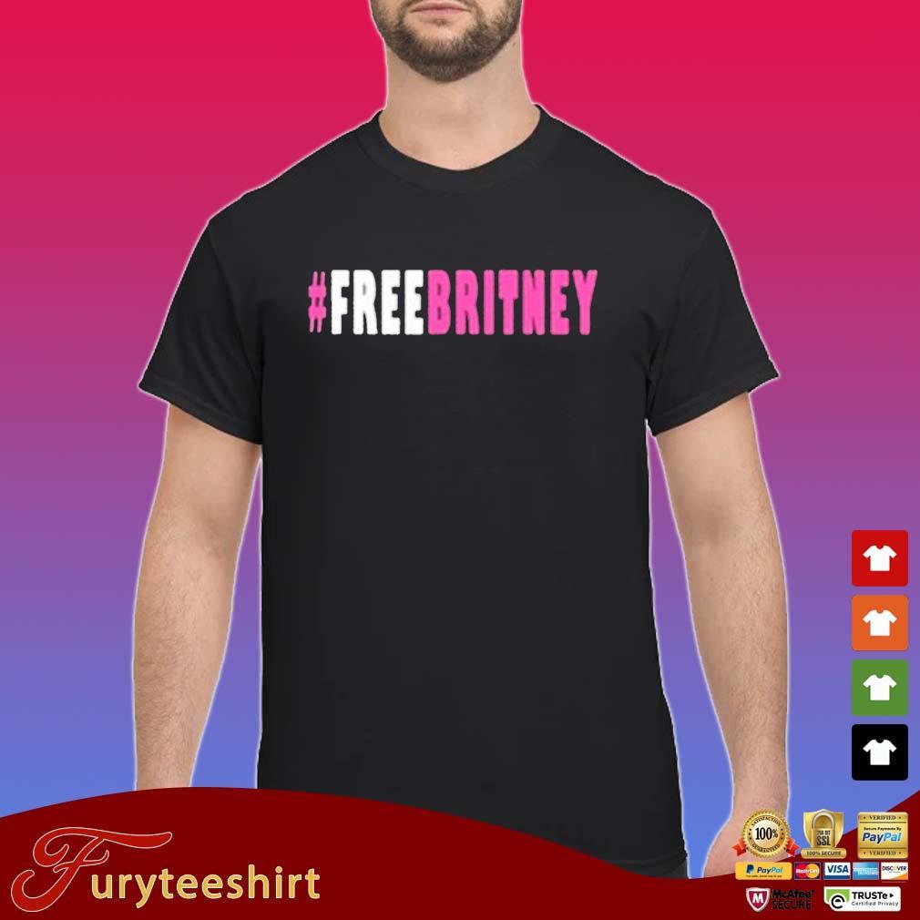 Free Britney Hashtag Shirt