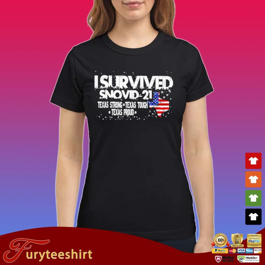 I Survived Snovid 2021 Texas Strong Texas Tough Texas Proud American Flag Shirt Ladies