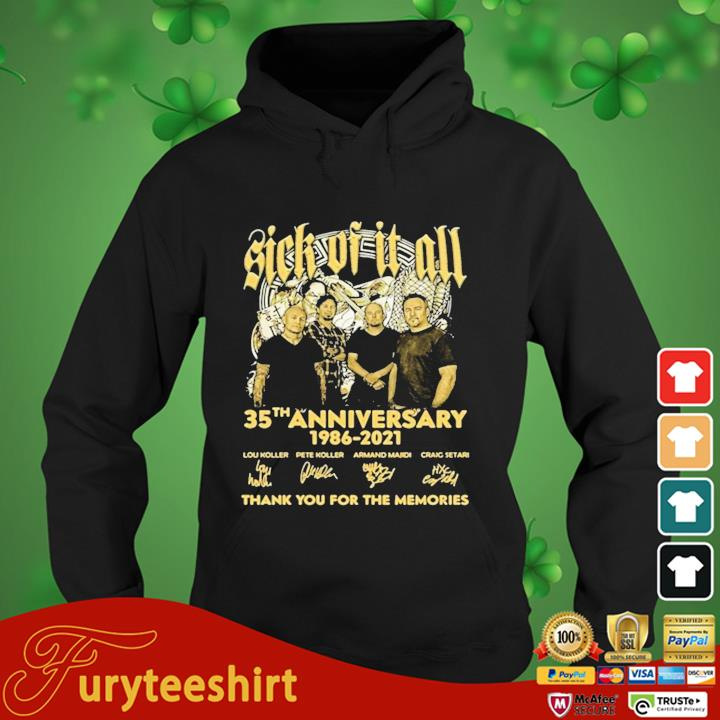 Sick Of It All 35th Anniversary 1986 2021 Thank You For The Memories Signature Shirt hoodie den