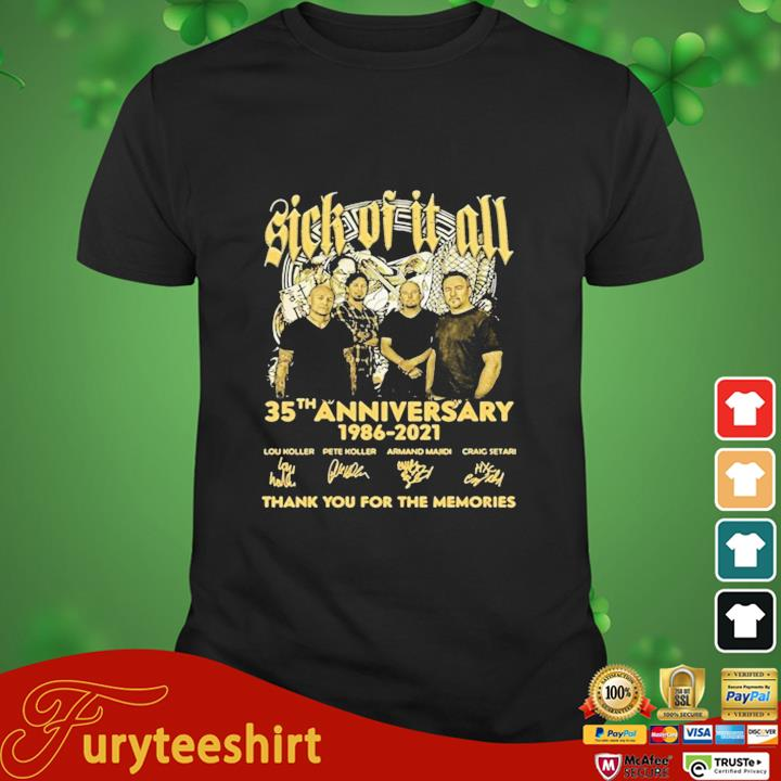 Sick Of It All 35th Anniversary 1986 2021 Thank You For The Memories Signature Shirt