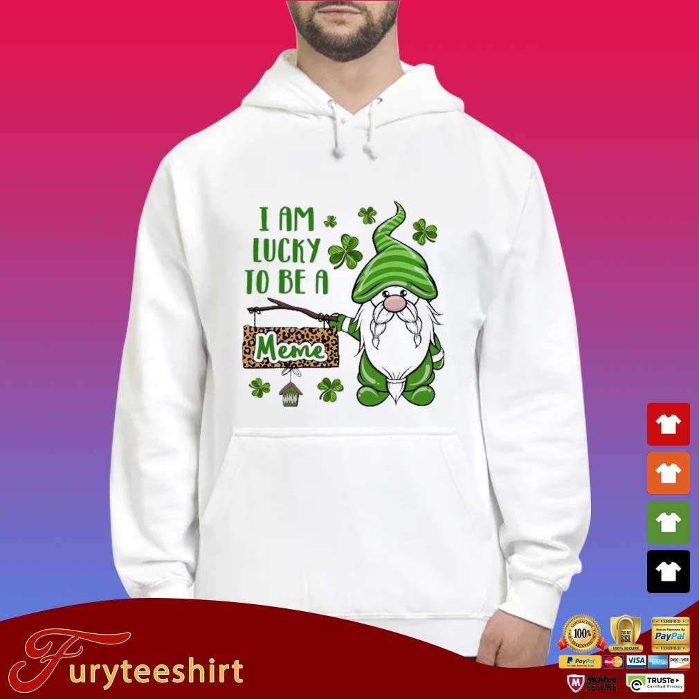 St Patrick I Am Lucky To Be A Meme Gnomes Shirt Hoodie trắng