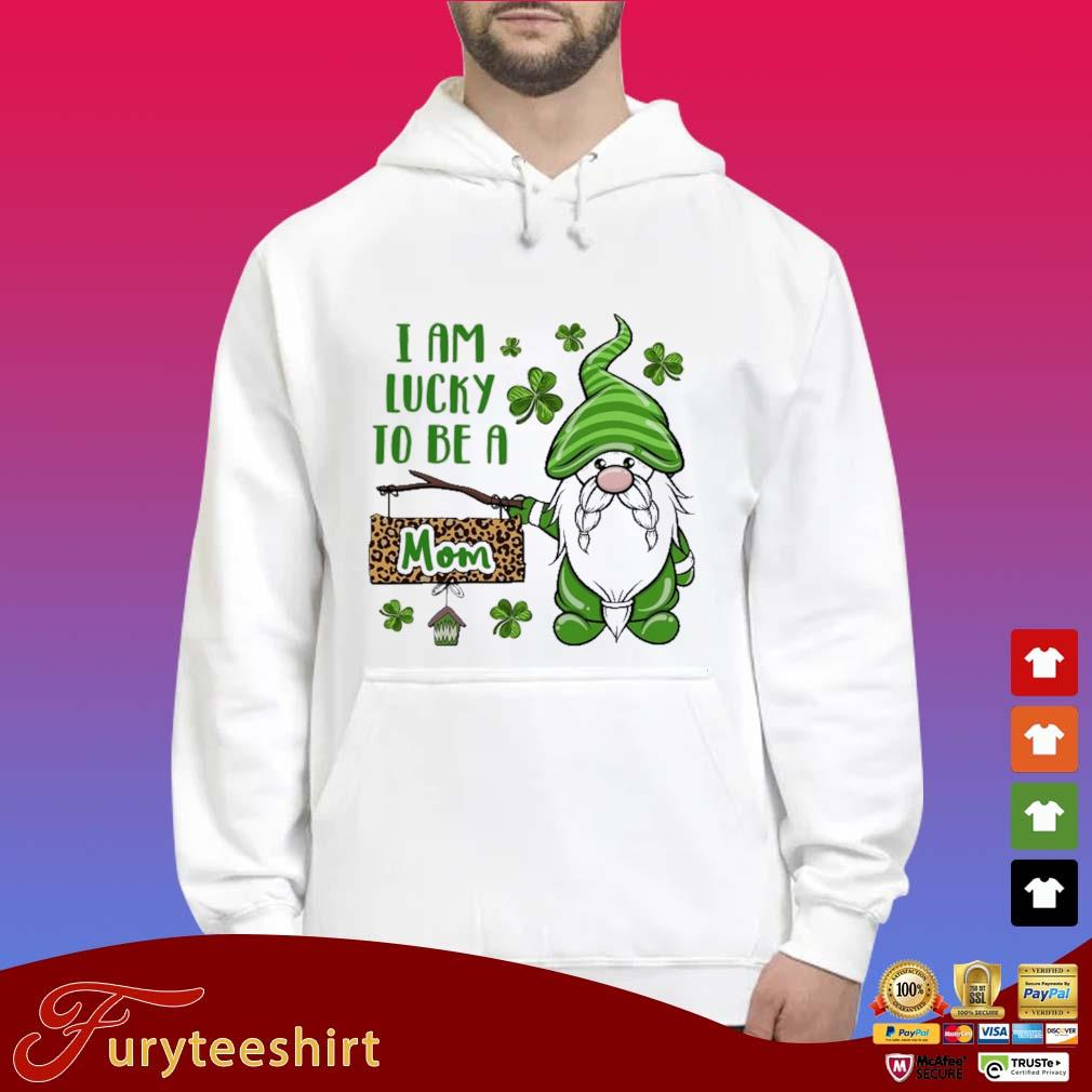 St Patrick I Am Lucky To Be A Mom Gnomes Shirt Hoodie trắng