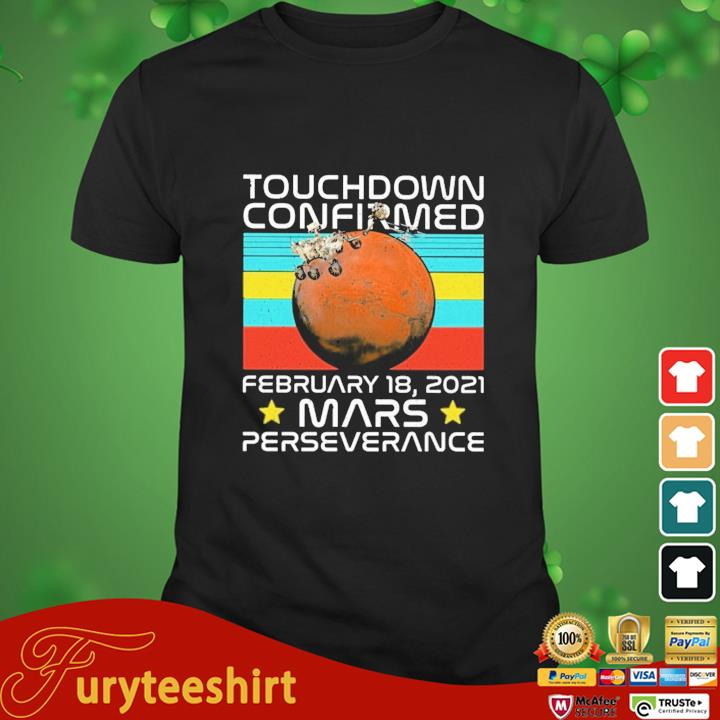 Touchdown confirmed february 18 2021 mars perseverance vintage shirt