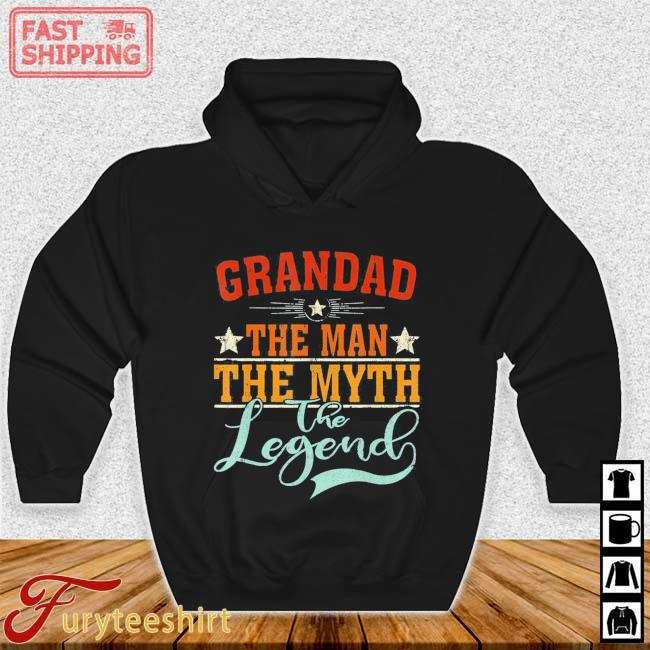 Grandad The Man The Myth The Legend Father's Day Shirt Hoodie den