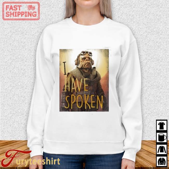Star Wars The Mandalorian Have Spoken Shirt Sweater trang