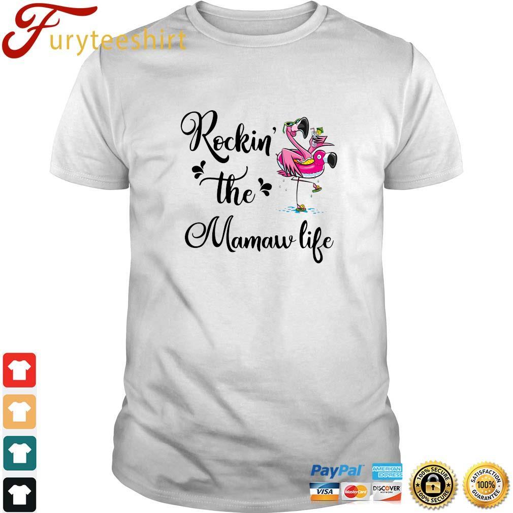 Flamingo rockin' the mamaw life shirt
