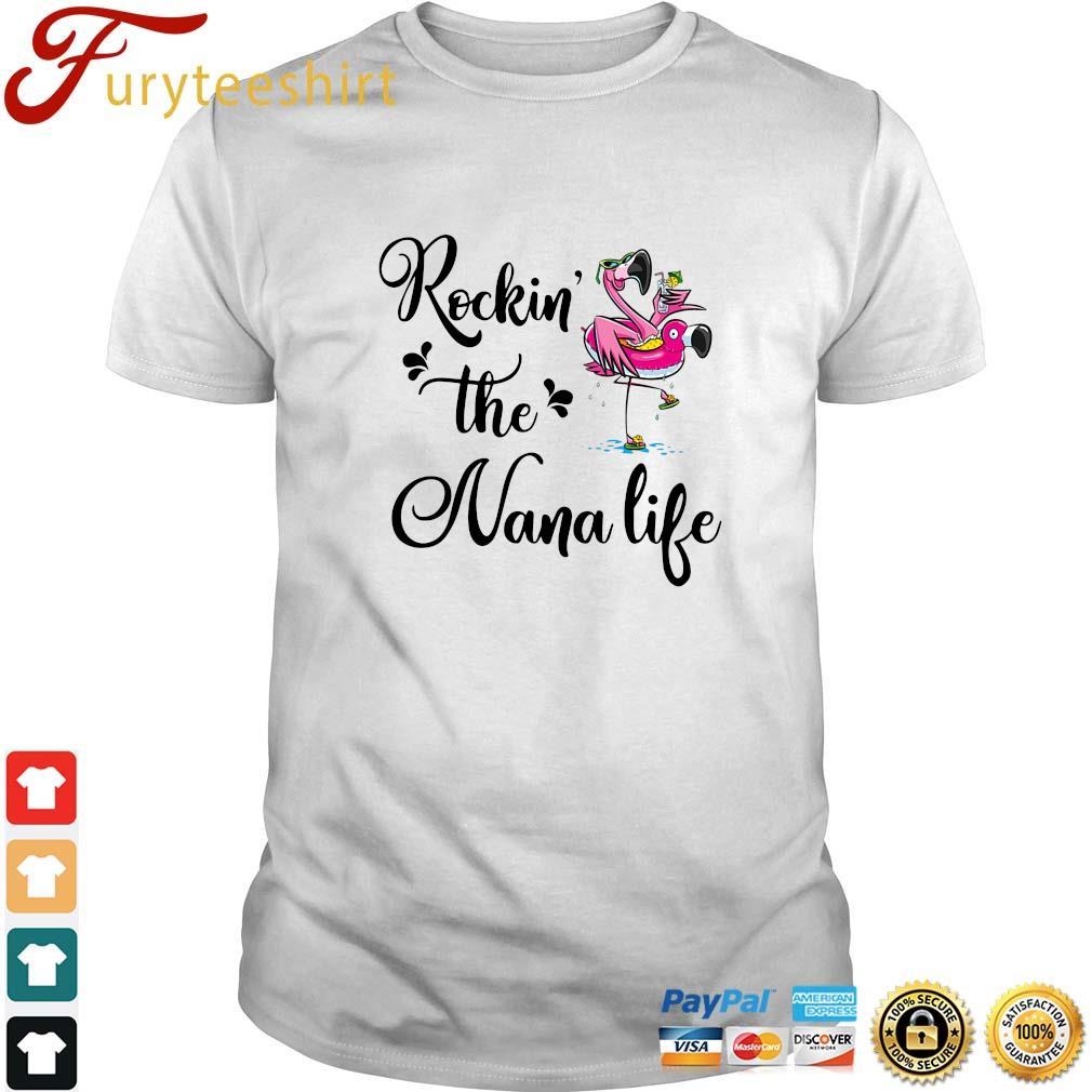 Flamingo rockin' the nana life shirt